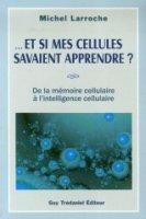livre_et_si_mes_cellules